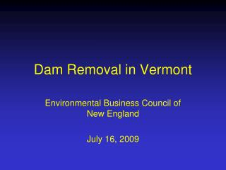 Dam Removal in Vermont