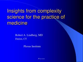 Insights from complexity science for the practice of medicine