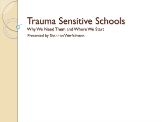 Creating Trauma Sensitive Schools