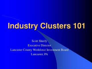 Industry Clusters 101
