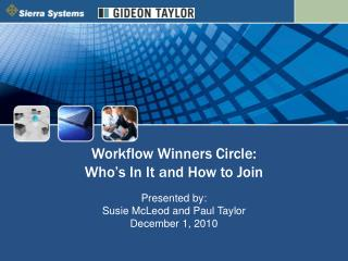 Workflow Winners Circle:   Who's In It and How to Join