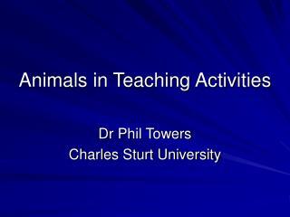 Animals in Teaching Activities