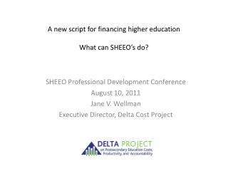 A new script for financing higher education What can SHEEO's do?