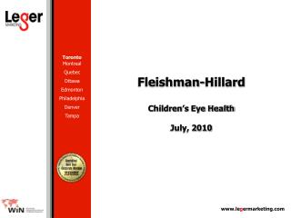 Fleishman-Hillard Children's Eye Health July, 2010