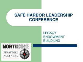 SAFE HARBOR LEADERSHIP CONFERENCE
