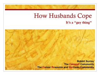 How Husbands Cope