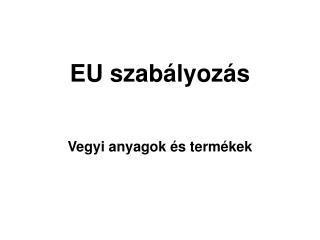 EU szabályozás