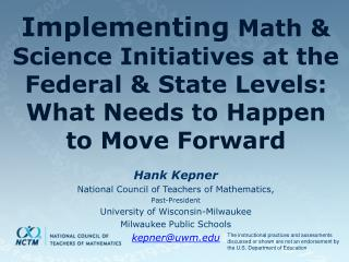 Hank Kepner National Council of Teachers of Mathematics,  Past-President