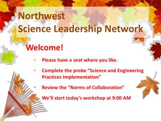 Northwest Science  Leadership Network