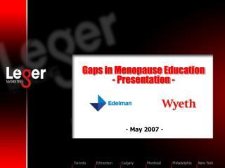 Gaps in Menopause Education - Presentation -