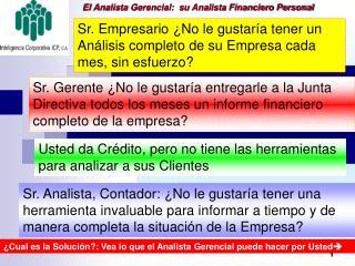 El Analista Gerencial:  su Analista Financiero Personal