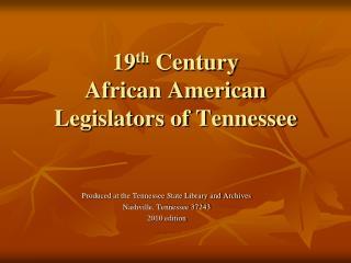 19th Century African American Legislators of Tennessee