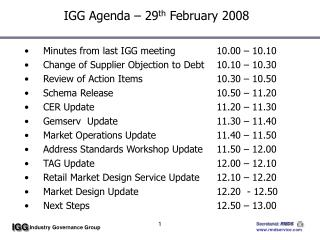 IGG Agenda – 29 th  February 2008
