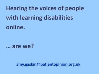 Hearing the voices of people with learning disabilities online. … are we?