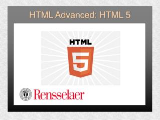 HTML Advanced: HTML 5