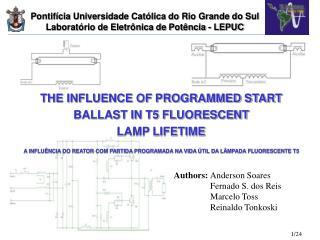 THE INFLUENCE OF PROGRAMMED START BALLAST IN T5 FLUORESCENT  LAMP LIFETIME