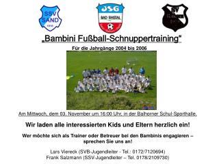 """""""Bambini Fußball-Schnuppertraining"""""""
