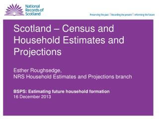Scotland – Census and Household Estimates and Projections