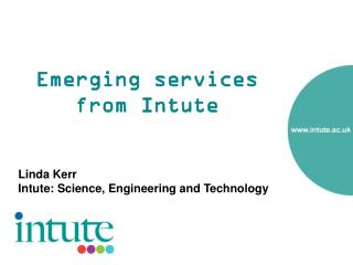Emerging services from Intute