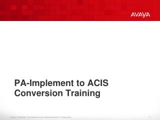 PA-Implement to ACIS Conversion Training