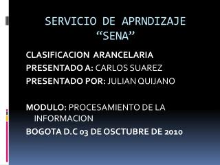 SERVICIO DE APRNDIZAJE  SENA