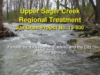 Upper Sager Creek Regional Treatment 319 Grant Project No.  13-800
