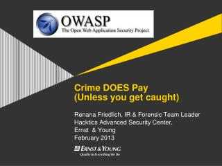 Crime DOES Pay (Unless you get caught)