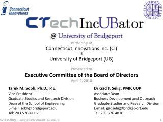 Partnership of  Connecticut Innovations Inc. (CI)  &  University of Bridgeport (UB)