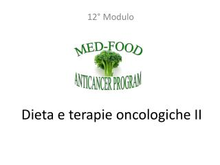 Dieta e terapie oncologiche II