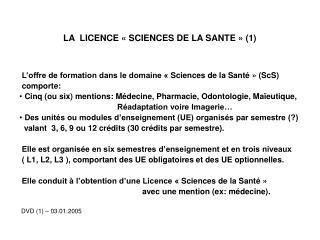 LA  LICENCE «SCIENCES DE LA SANTE» (1)