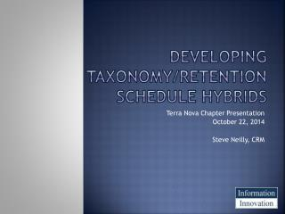 Developing Taxonomy/Retention Schedule Hybrids