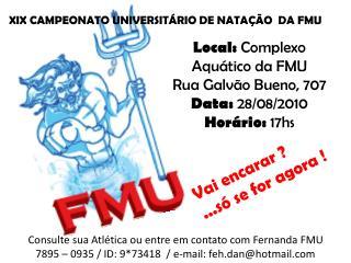 XIX CAMPEONATO UNIVERSIT�RIO DE NATA��O  DA FMU