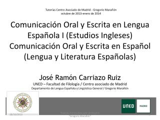 Tutorías Centro Asociado de Madrid - Gregorio  Marañón o ctubre  de 2013-enero de 2014