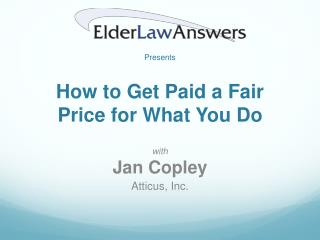 How to Get Paid a Fair Price for What You Do