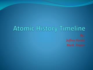 Atomic History Timeline