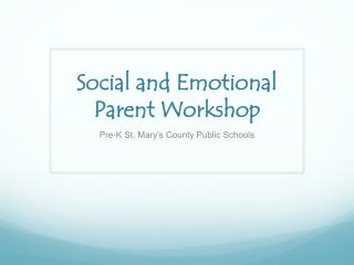 Social and Emotional Parent Workshop