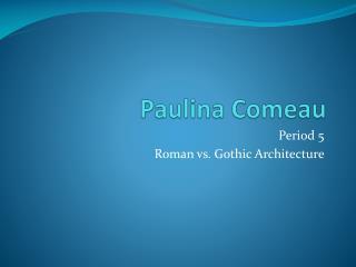 Paulina  Comeau