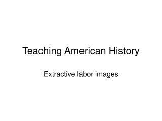 Teaching American History
