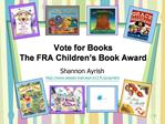 Vote for Books The FRA Children s Book Award