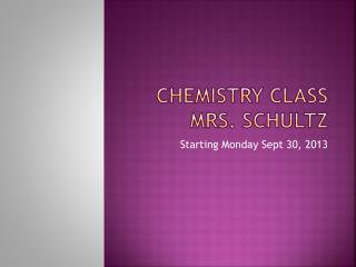 Chemistry class Mrs. schultz