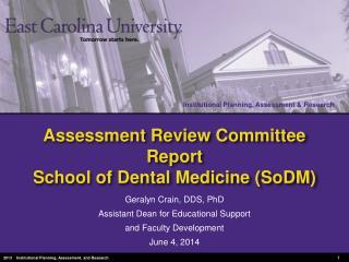 Assessment Review Committee Report School of Dental  Medicine (SoDM)