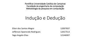 Elton dos Santos Magro 12007837 Jefferson Aparecido Rodrigues12017513