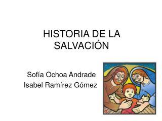 HISTORIA DE LA SALVACI�N