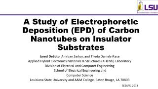 A Study of Electrophoretic Deposition (EPD) of Carbon Nanotubes on Insulator Substrates