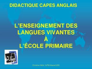 L�ENSEIGNEMENT DES  LANGUES VIVANTES  �  L��COLE PRIMAIRE
