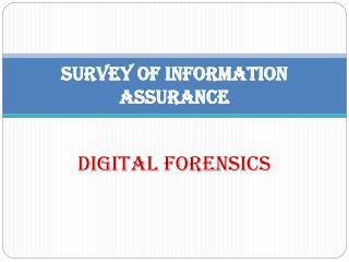 Survey of Information Assurance