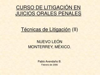 CURSO DE LITIGACI N EN JUICIOS ORALES PENALES