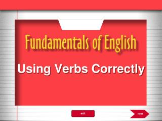 Using Verbs Correctly
