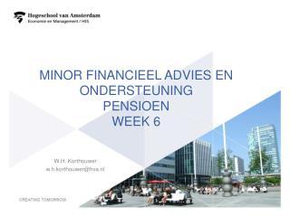 Minor financieel advies en ondersteuning pensioen Week 6