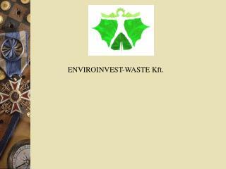 ENVIROINVEST-WASTE Kft.